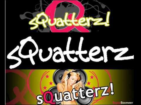 Chavizz en Artic-T Presents sQuatterz Promo Mix Part 2