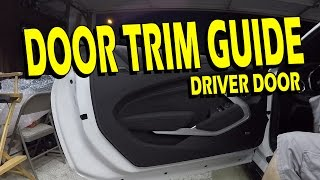 How To: Driver Door Trim/Panel Removal and Replacement - 2016/2017 Camaro LT, SS, ZL1, 1LE, LS