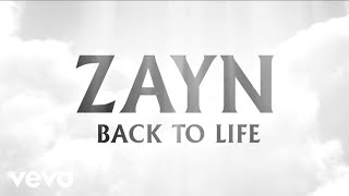 ZAYN - Back To Life (Audio)