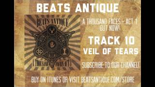 Veil of Tears - Track 10 - A Thousand Faces   Act 1   Beats Antique