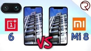 Xiaomi Mi 8 VS OnePlus 6 CAMERA COMPARISON