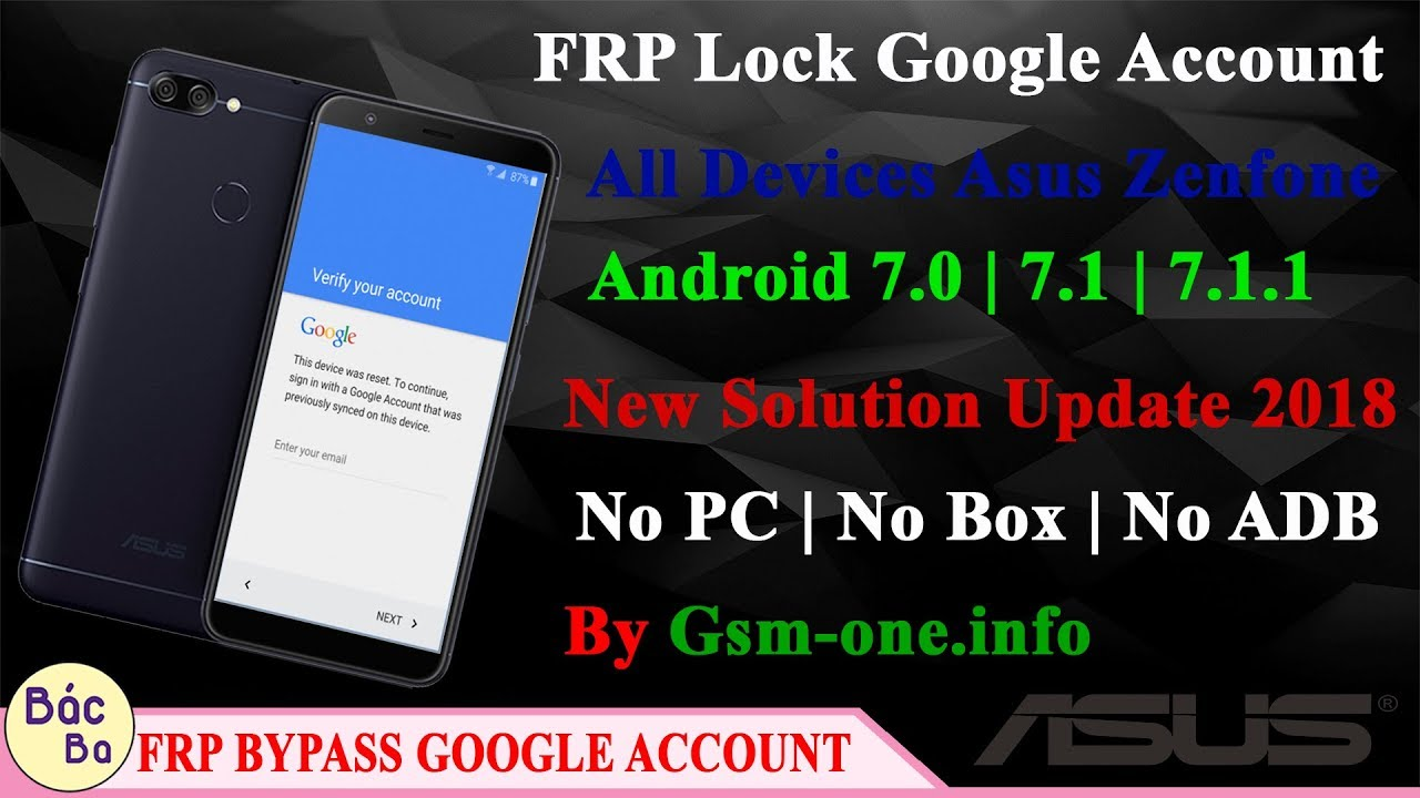 Asus - New Solution Update 2018 FRP Lock Google Account All