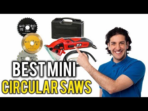 TOP 5 Best Mini Circular Saws Review 2018 – A Proper Guideline