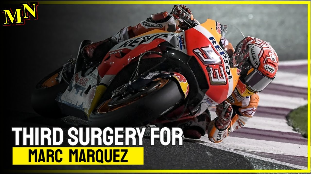 Marc Marquez underwent surgery for the third time