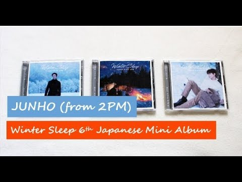[Unboxing + Discussion] Junho (from 2PM) Winter Sleep 6th Japanese Mini Album