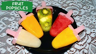 Homemade Fruit Popsicles Recipe    Fresh Fruit Ice Candy/Lollies    Summer Special Recipe for Kids