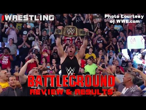 WWE BATTLEGROUND 2016 FULL SHOW RESULTS & REVIEW! BIG SLAM NATION EPISODE 40!