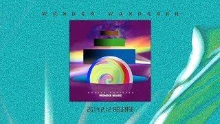 """WONDER HEADZ """"wonder wanderer"""" (Official Album Digest)"""