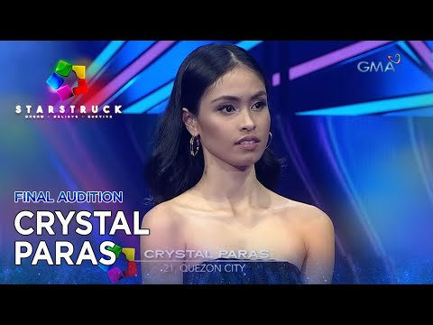StarStruck: Crystal Paras | Final Audition