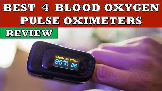 Best 4 Pulse Oximeter for Blood Oxygen Level Monitoring in India 2020 - Review