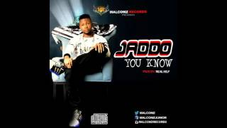 JADDO - YOU KNOW Prod. By RealSelf