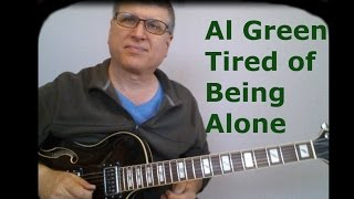 Tired of Being Alone by Al Green Chords and Fills with TAB