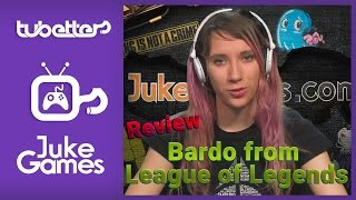 Jukegames Reviews - Bardo from League of Legends - English – 03/24/2015