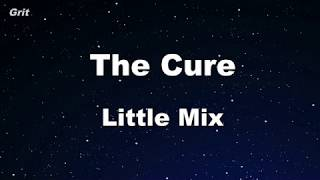 The Cure   Little Mix Karaoke 【No Guide Melody】 Instrumental