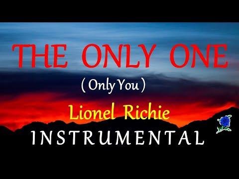 THE ONLY ONE  - LIONEL RICHIE (instrumental) lyrics