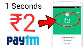 Rs. 2 Paytm Cash Daily in Just 1 Seconds !!