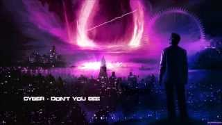 Cyber - Don't You See [Mastered Rip]