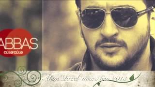 Abbas Alem Gozel 2013 New