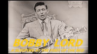 BOBBY LORD - A Sleeping At The Foot Of The Bed (TV Video)