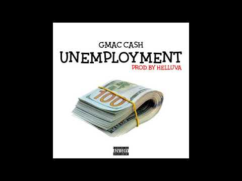GmacCash – Unemployment (Official Audio) Prod. By @Helluva313