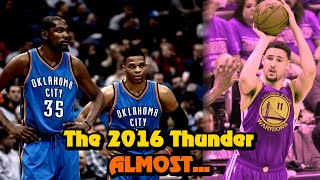 How The 2016 OKC Thunder ALMOST Made History!