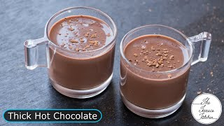 Yummy Hot Chocolate Recipe I Perfect Thick Hot Chocolate Recipe ~ The Terrace Kitchen