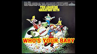 WHO'S YOUR BABY (THE  ARCHIES )