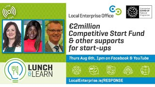 #14 - €2million Competitive Start Fund & other supports for start-ups - Thursday, August 6th at 1p