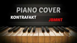 Kontrafakt   JBMNT   Piano Cover