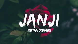Sufian Suhaimi Janji...