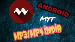 Android Mp3/mp4 Indirme
