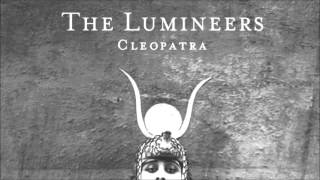 The Lumineers - Where The Skies Are Blue (Audio)