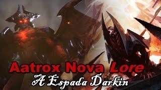 Nova Lore de Aatrox a Espada Darkin! League of Legends