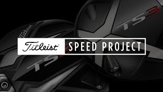 New TS Metals | The Titleist Speed Project