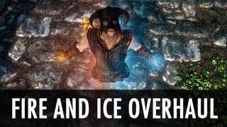 Skyrim Mod: Fire and Ice Overhaul