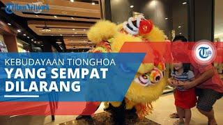 Barongsai, Kebudayaan yang Dibawa oleh Masyarakat Tiongkok dan Sempat Dilarang di Indonesia