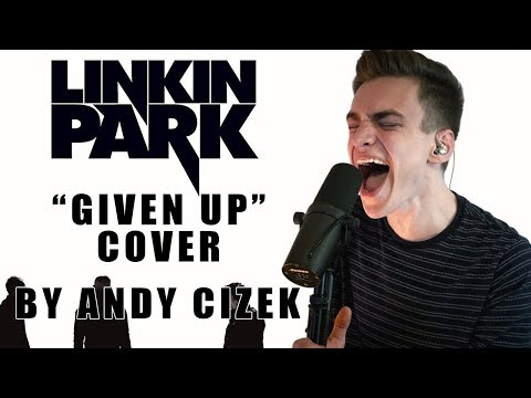 "Linkin Park ""Given Up"" VOCAL COVER"