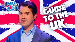 Jimmy Carr's Guide To The UK | Jimmy Carr
