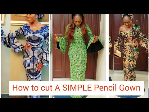 How to Cut a Pencil Gown (simple and easy way )