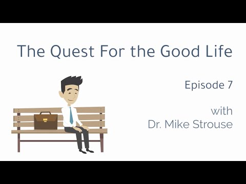 The Quest for the Good Life: Episode 7