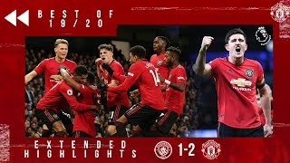 Best of 19/20: Rashford & Martial silence the Etihad | CIty 1-2 United