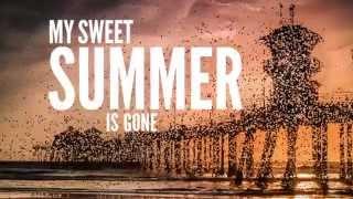 Dirty Heads   My Sweet Summer (Lyric Video)