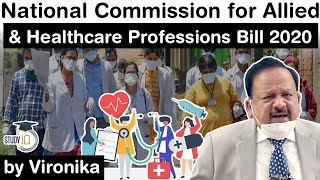 National Commission for Allied and Healthcare Professions Bill 2020 - Game changer for health sector