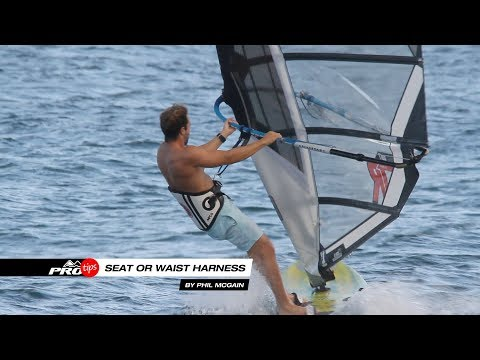 Pro Tips | Seat or Waist Harness for Windsurfing