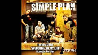 Welcome To My Life (Acoustic Version) - Simple Plan