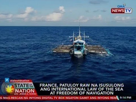 SONA: France, patuloy raw na isinusulong ang Int'l Law of the Sea at Freedom of Navigation