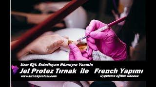 Jel protez Tırnak ile French nasıl yapılır?