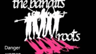 05 - The Banditsroots  - Danger Woman