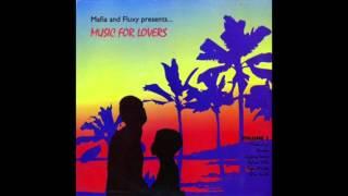 Mafia & Fluxy Presents Music For Lovers, Vol. 2 (Full Album)