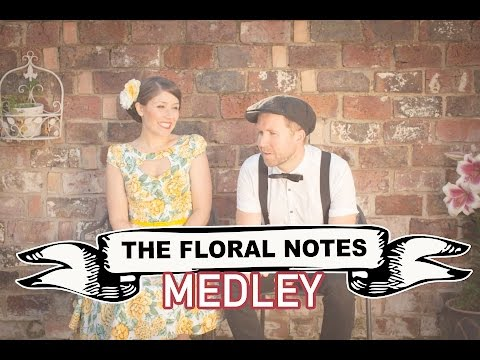 The Floral Notes Video